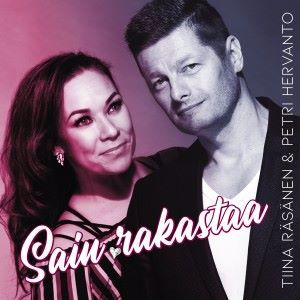 Tiina Räsänen & Petri Hervanto: Sain rakastaa