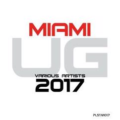 Various Artists: Miami Ug 2017