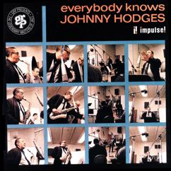Johnny Hodges: Everybody Knows Johnny Hodges
