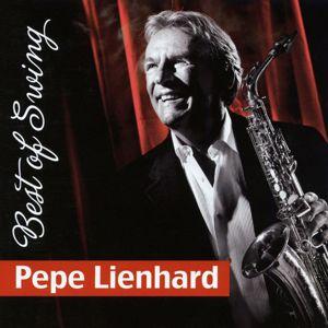 Pepe Lienhard: Best of Swing