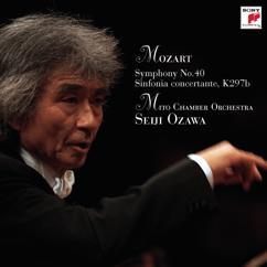 Seiji Ozawa: Seiji Ozawa & Mito Chamber Orchestra Mozart Series 1 Mozart: Symphony No.40 & Sinfonia Concertante K.Anh.9 (297B)