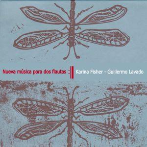 Karina Fischer & Guillermo Lavado: Nueva Música para dos Flautas