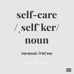 Savannah Cristina: Self Care
