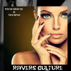Various Artists: Ravers Culture Tech House & Techno