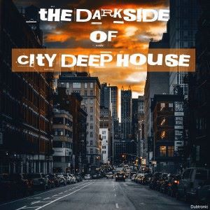 Various Artists: The Darkside of City Deep House
