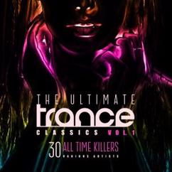 Various Artists: The Ultimate Trance Classics, Vol. 1 (30 All-Time Killers)