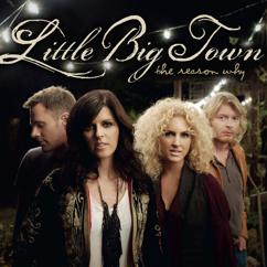 Little Big Town: Why, Oh Why