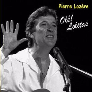 Pierre Lozère: Olé! Lolitas