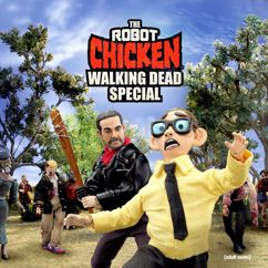Robot Chicken: The Robot Chicken Walking Dead Special: Look Who's Walking
