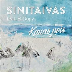 Sinitaivas & El Dupy: Kauas pois