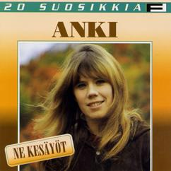 Anki: Ne kesäyöt - Summer Nights