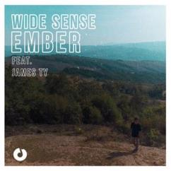 Wide Sense feat. James Ty: Ember