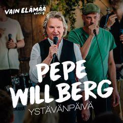 Pepe Willberg: Ystävänpäivä (Vain elämää kausi 9)