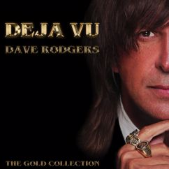 Dave Rodgers: Deja Vu: The Gold Collection