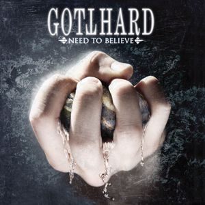 Gotthard: Need to Believe