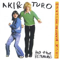 Aki & Turo and The Hepamamas: Lievä kantrihuijaus