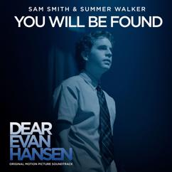 """Sam Smith, Summer Walker: You Will Be Found (From The """"Dear Evan Hansen"""" Original Motion Picture Soundtrack)"""