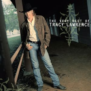 Tracy Lawrence: The Very Best of Tracy Lawrence