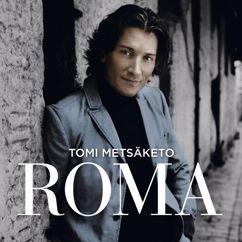 Tomi Metsäketo: Roma