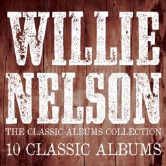 Willie Nelson: Unchained Melody