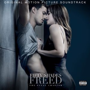 Various Artists: Fifty Shades Freed (Original Motion Picture Soundtrack)
