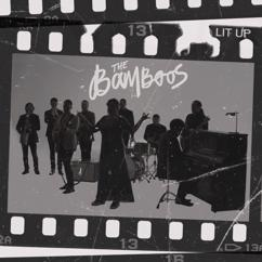 The Bamboos: Lit Up