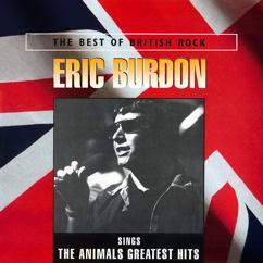 Eric Burdon: Eric Burdon Sings The Animals Greatest Hits