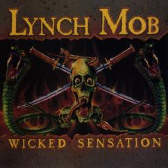 Lynch Mob: Wicked Sensation