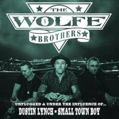 The Wolfe Brothers: Small Town Boy
