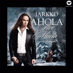 Jarkko Ahola: Ave Maria - Joulun klassikot