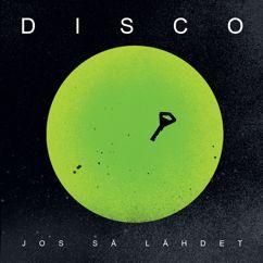 Disco: Jos Sä Lähdet