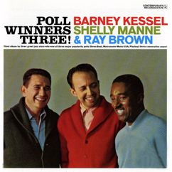 Barney Kessel, Shelly Manne, Ray Brown: Poll Winners Three!