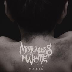 Motionless In White: Voices