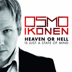 Osmo Ikonen: Heaven Or Hell Is Just A State Of Mind