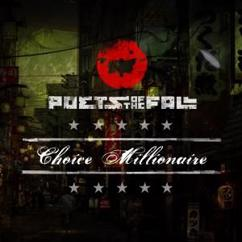 Poets Of The Fall: Choice Millionaire