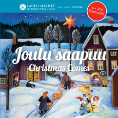 Laulu-Miehet: Joulu saapuu - Christmas comes