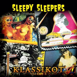 Sleepy Sleepers: Klassikot Volume 2