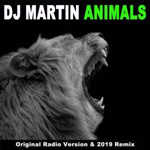 DJ Martin: Animals (Original Radio Version & Remix)
