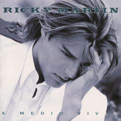 Ricky Martin: A Medio Vivir