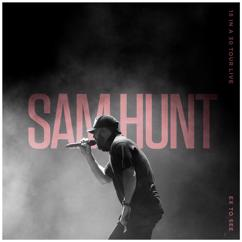 Sam Hunt: Ex To See (15 In A 30 Tour Live)