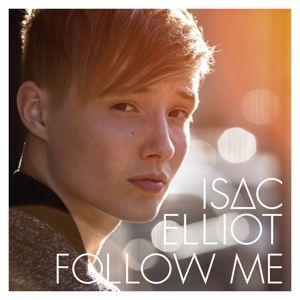 Isac Elliot: Follow Me