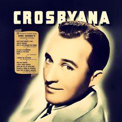 Bing Crosby: Crosbyana