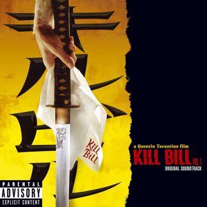 Various Artists: Kill Bill Vol. 1 Original Soundtrack (PA Version)
