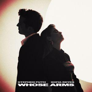 Stephen Puth, Sofia Reyes: Whose Arms (feat. Sofia Reyes)