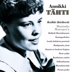 Annikki Tähti: Kun kukkii puiston puu - I'll Be With You In Apple Blossom Time