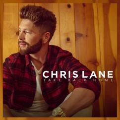 Chris Lane: Take Back Home Girl