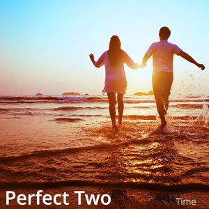 Perfect Two: Time