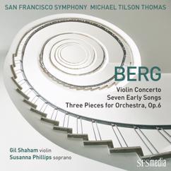 San Francisco Symphony, Michael Tilson Thomas: Berg: Seven Early Songs: Nacht