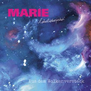 MARIE: Aus dem Wolkenversteck