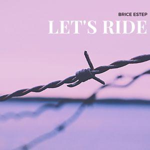 Brice Estep: Let's Ride
